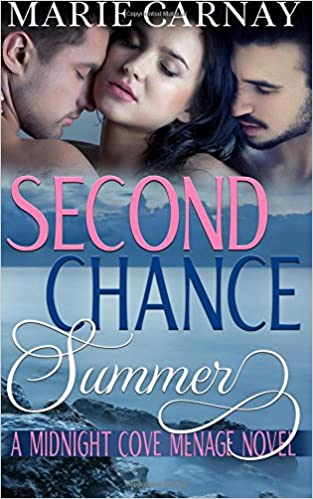 Second Chance Summer: Volume 1 (Midnight Cove Menage)
