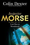 Last Bus to Woodstock (Inspector Morse Mysteries)