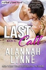 Last Call: Heat Wave Novel 2 (Volume 2) by Alannah Lynne (2013-03-08) Paperback
