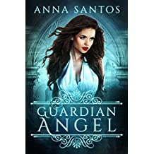 Guardian Angel: A Fallen Angel Novella