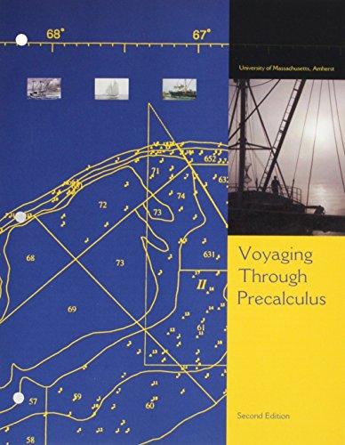 Voyaging Through Precalculus (2nd Edition)