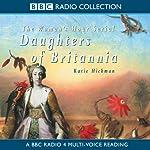 Daughters of Britannia | Katie Hickman
