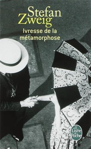 Ivresse de la métamorphose (Ldp Litterature) (French Edition)