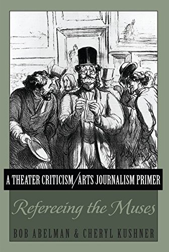 A Theater Criticism/Arts Journalism Primer: Refereeing the Muses by Peter Lang Inc., International Academic Publishers