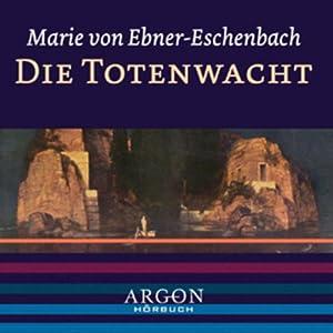Die Totenwacht Hörbuch