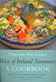 West Of Ireland Summers: Recipes and Memories from an Irish Childhood