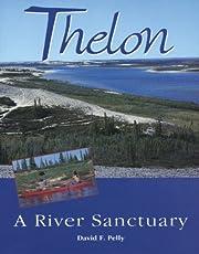 Thelon: A River Sanctuary