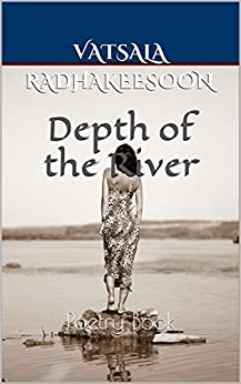 Depth of the River: Poetry Book Kindle Edition