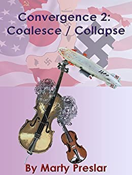 Convergence 2: Coalesce / Collapse (Fionnbhara Convergence) by [Preslar, Marty]
