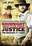 Goodnight For Justice - The Measure Of A Man