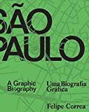 img - for S o Paulo: A Graphic Biography (English and Portuguese Edition) book / textbook / text book