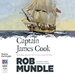 Captain James Cook | Rob Mundle