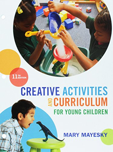 Bundle: Creative Activities and Curriculum for Young Children, Loose-leaf Version, 11th + MindTap Education, 1 term (6 months) Printed Access Card