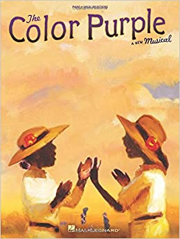 The Color Purple: Piano/Vocal Selections: Allee Willis, Stephen Bray ...