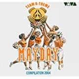 Mayday Compilation 2004: Team X-Treme