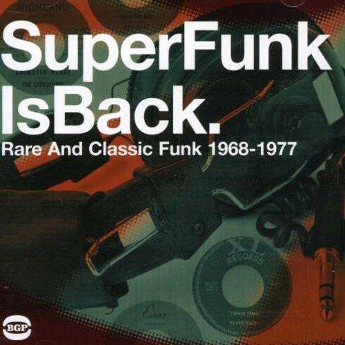 - Super Funk Is Back: Rare and Classic Funk 1968-1977