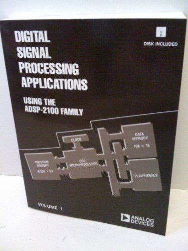 Digital Signal Processing Applications Using the ADSP 2100 Family, Volume I