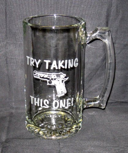 25-oz-etched-glass-sport-stein-colt-1911-45acp-try-taking-this-one