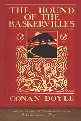The Hound of the Baskervilles: 100th Anniversary Collection