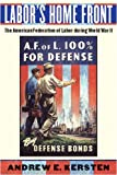 Labor's Home Front, Andrew E. Kersten, 0814748244