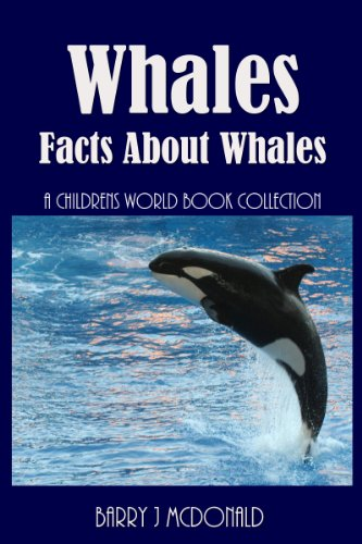 (Whales (Amazing Pictures And Fun Facts Book About Whales))