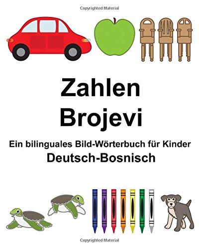 Deutsch Bosnisch Zahlen Brojevi Ein Bilinguales Bild Wörterbuch Für Kinder  FreeBilingualBooks.com