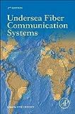 Undersea Fiber Communication Systems, Second Edition