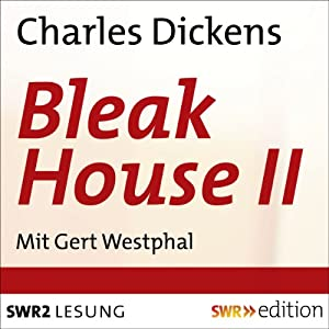 Bleak House II Hörbuch