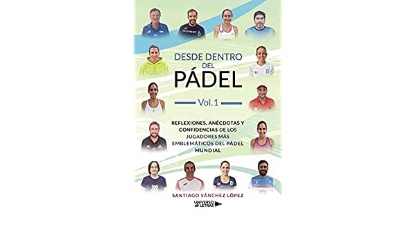 Amazon.com: Desde dentro del pádel Vol.1 (Spanish Edition ...