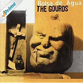 el paso the gourds from the album bolsa de agua february 17 2009