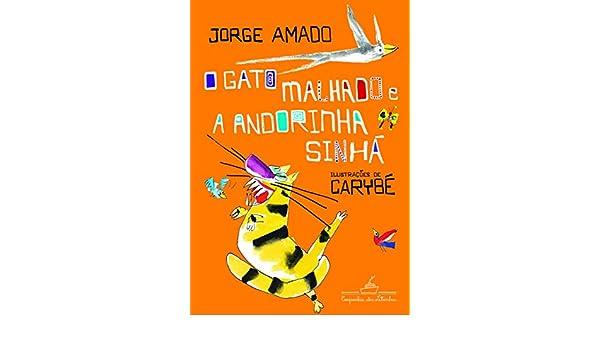 Gato Malhado E A Andorinha Sinha: Gato Malhado E A Andorinha Sinha: 9788574063423: Amazon.com: Books