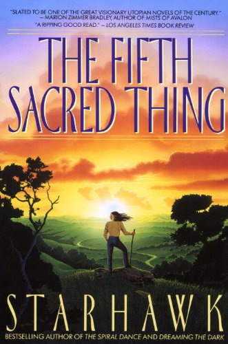 The Fifth Sacred Thing (Maya Greenwood Book 1) (The American Vision Modern Times California Edition)