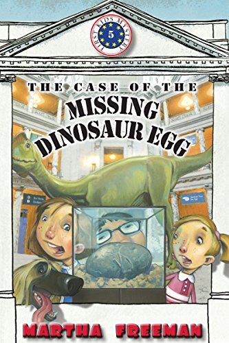 The Case of the Missing Dinosaur Egg (First Kids (Columbia Egg)