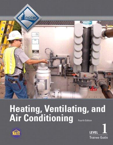 Hvac Heating - HVAC Level 1 Trainee Guide (4th Edition)