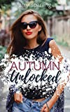Autumn Unlocked (Summer Unplugged Book 2)