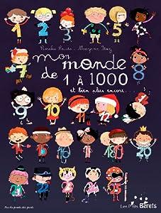 """Afficher """"Mon monde de 1 à 1000 et bien plus encore..."""""""