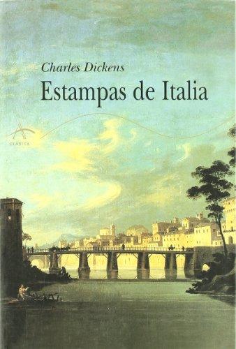 Descargar Libro Estampas De Italia Charles Dickens
