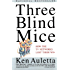 Three Blind Mice: How the TV Networks Lost Their Way