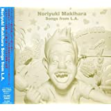 Noriyuki Makihara Songs from L.A.(DVD付)