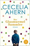 Der Glasmurmelsammler: Roman (Fischer Taschenbibliothek)