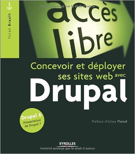 En ligne téléchargement gratuit Drupal : Concevoir et déployer ses sites web pdf
