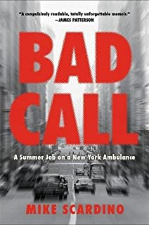 Book Cover: Bad Call: A Summer Job on a New York Ambulance