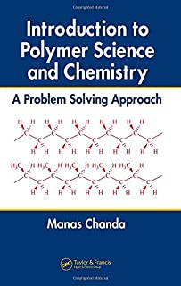 introduction to polymer science and chemistry a problem solving rh amazon com Polymer Chain polymer chemistry hiemenz solution manual pdf