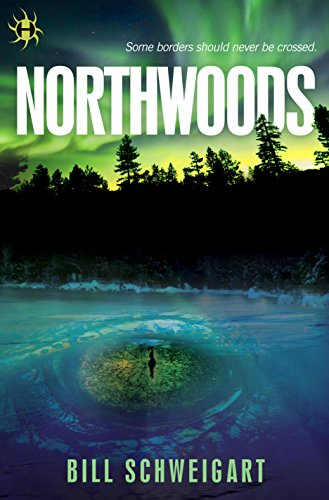 Northwoods by [Schweigart, Bill]