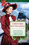 img - for Christmas Mail-Order Brides: A Trusting Heart/The Prodigal Groom/Hidden Hearts/Mrs Mayberry Meets Her Match (Romancing America: Wyoming) book / textbook / text book