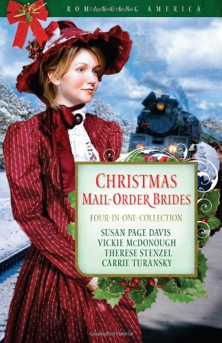 Christmas Mail-Order Brides: A Trusting Heart/The Prodigal Groom/Hidden Hearts/Mrs Mayberry Meets Her Match (Romancing America: Wyoming) (Food Mail Order Christmas)