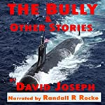 The Bully & Other Stories | David Joseph
