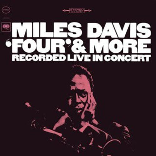 Four & More by Miles Davis (2007-12-15)