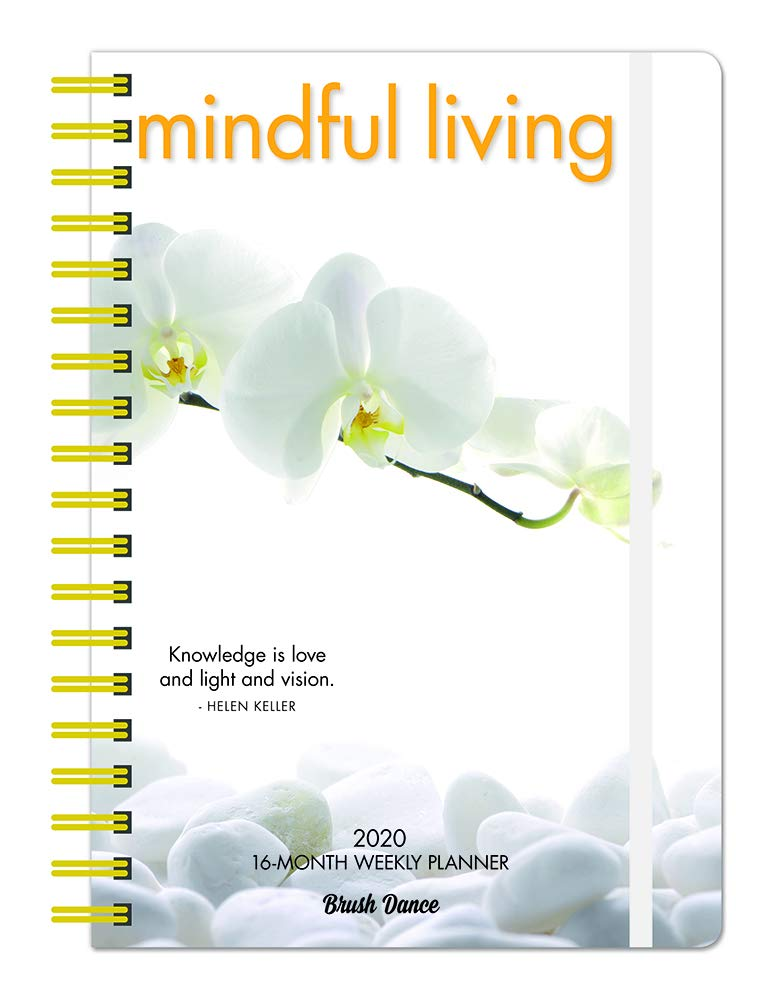 Mindful Living 2020 6.9 x 9.8 Inch Weekly Karma Planner by Brush Dance, Art Quotes Photography Inspiration by BrownTrout Publishers