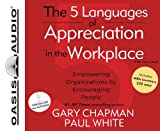 img - for By Gary Chapman - The 5 Languages of Appreciation in the Workplace (Library Edition (Library Unabridged, Library Edition) (2011-08-16) [Audio CD] book / textbook / text book
